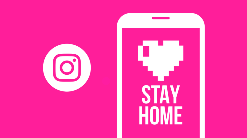 "Instagram has added a new sticker ""#IStayHomeFor"" to Stories"