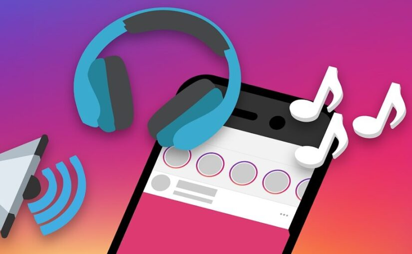 How to Add Music to Instagram Stories – New Stories Features