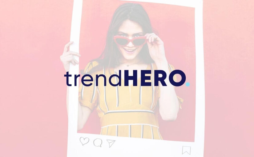 Overview of trendHERO: features, free version, how to use